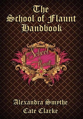 9781937387198: The School of Flaunt Handbook