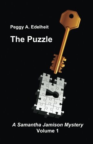 9781937387280: The Puzzle: A Samantha Jamison Mystery Volume 1