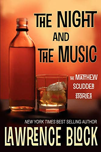 9781937387327: The Night and the Music (Matthew Scudder)