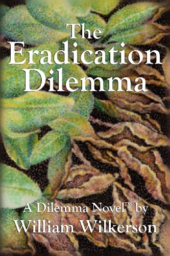 The Eradication Dilemma: Wilkerson, William