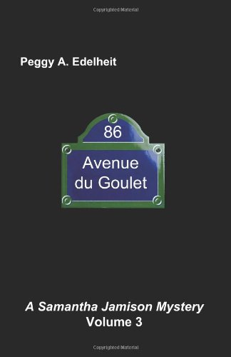 9781937387747: 86 Avenue du Goulet: A Samantha Jamison Mystery Volume 3
