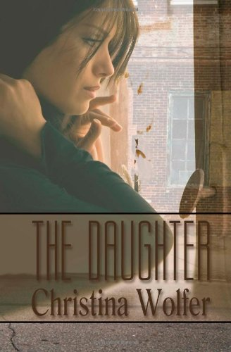 9781937389833: The Daughter