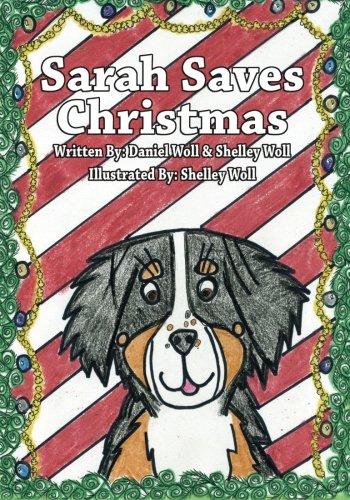 9781937391249: Sarah Saves Christmas