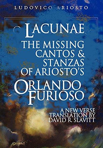 9781937402259: Lacunae: The Missing Cantos & Stanzas of Ariosto's Orlando Furioso