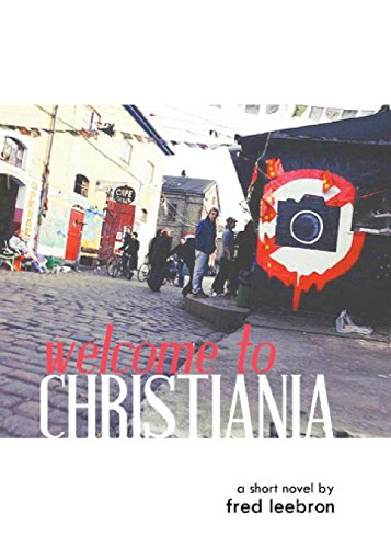 9781937402853: Welcome to Christiania (Short-ish: novellas + essays)