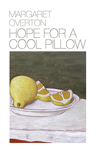 Hope for a Cool Pillow: Margaret Overton