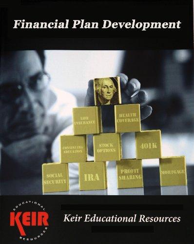Financial Plan Development - 2012 3rd Edition: Keir Educational Resources