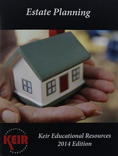 Keir's Estate Planning Textbook 2014: Keir Educational Resources