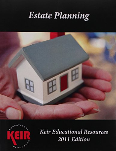 Keir's Estate Planning Textbook 2015: Keir Educational Resources