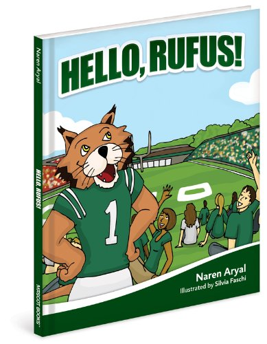 9781937406523: Hello, Rufus!