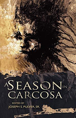 9781937408008: A Season in Carcosa
