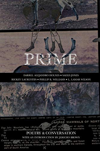 Prime: Poetry & Conversation: Phillip B. Williams,Saeed