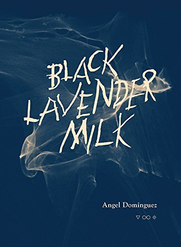 9781937421038: Black Lavender Milk