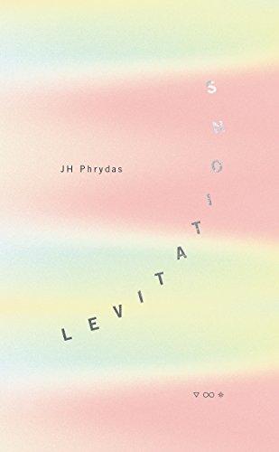 Levitations: J. H. Phrydas