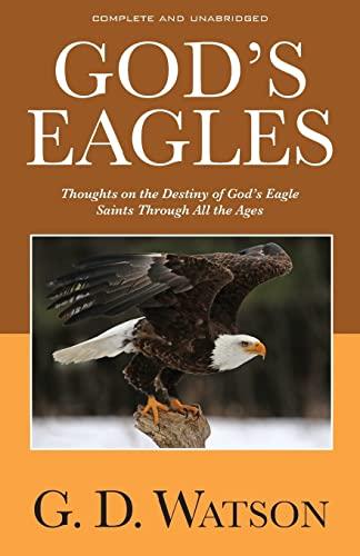 God's Eagles: G. D. Watson