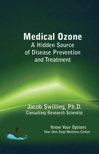 9781937436018: Medical Ozone a Hidden Source of Disease Prevention and Treatment