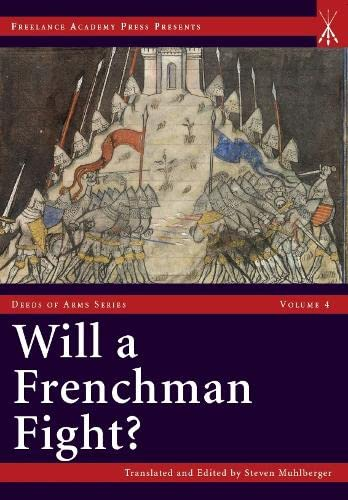 9781937439170: Will a Frenchman Fight? (Deeds of Arms)