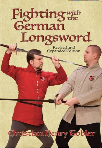 9781937439231: Fighting with the German Longsword