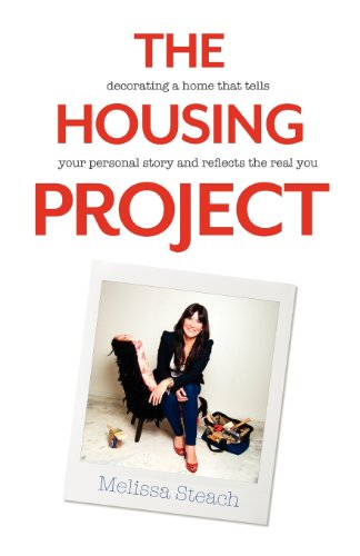 9781937445287: The Housing Project: Decorating a Home That Tells Your Personal Story and Reflects the Real You