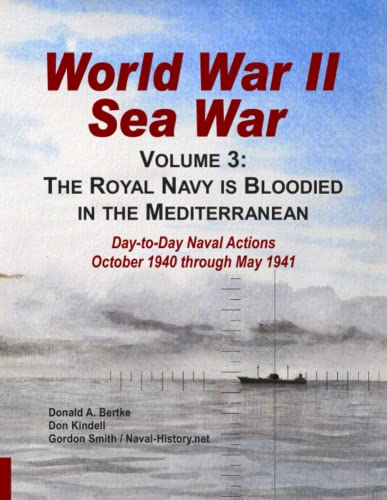 9781937470012: World War II Sea War, Volume 3: The Royal Navy is Bloodied in the Mediterranean