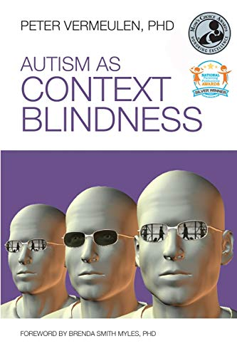 9781937473006: Autism as Context Blindness