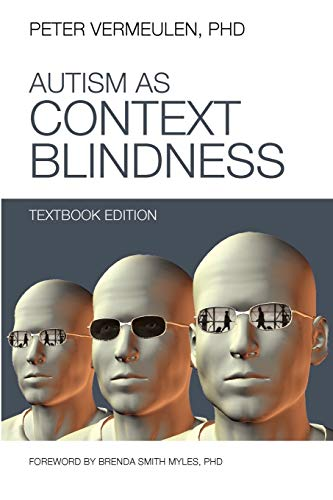 9781937473457: Autism as Context Blindness