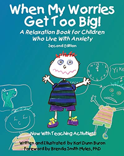9781937473808: When My Worries Get Too Big!: A Relaxation Book for Children Who Live With Anxiety