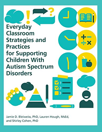 9781937473815: Everyday Classroom Strategies and Practices for Supporting Children With Autism Spectrum Disorders