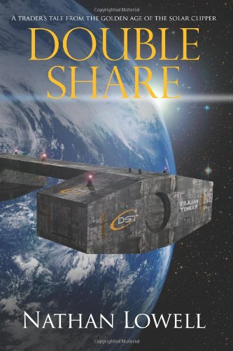 Double Share: Solar Clipper Trader Tales (Volume: Lowell, Nathan