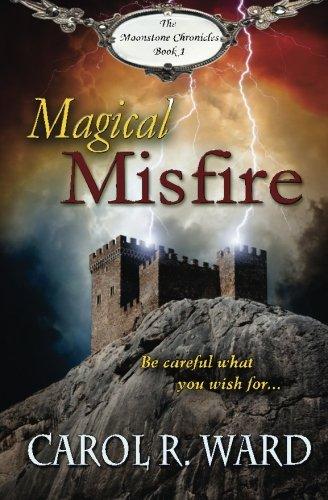 Magical Misfire: Carol R. Ward