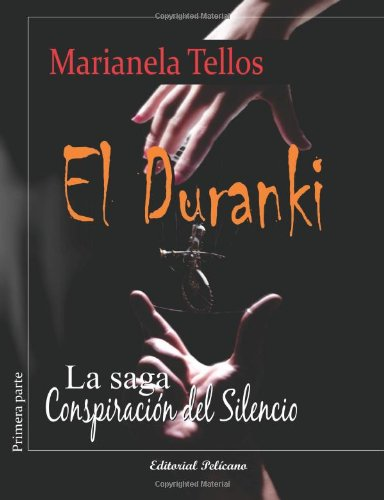 9781937482015: El Duranki: Conspiración del silencio (Spanish Edition)