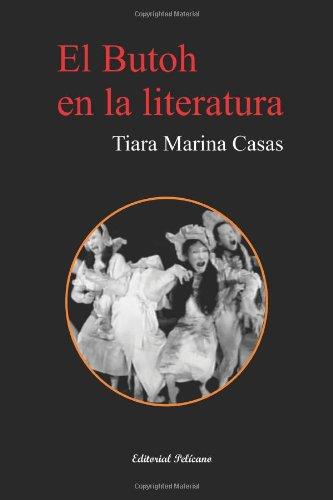 9781937482275: El Butoh en la literatura (Spanish Edition)