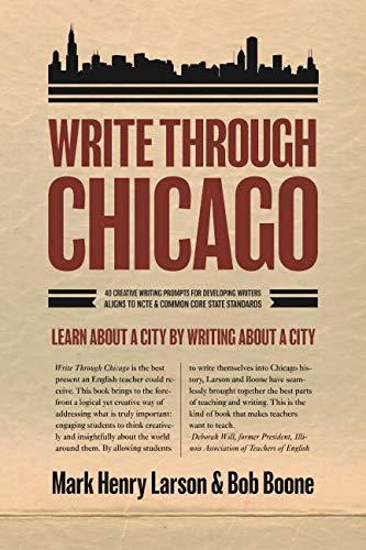 9781937484156: Write Through Chicago: Learn About a City by Writing About a City