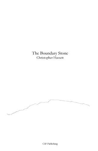 The Boundary Stone: Christopher Hassett