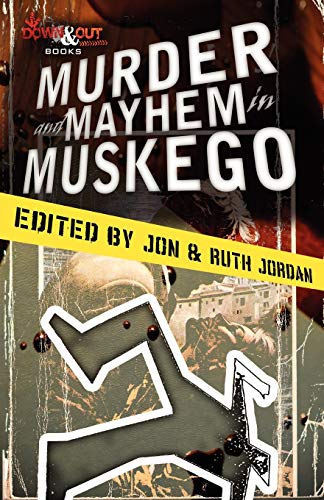 9781937495374: Murder and Mayhem in Muskego