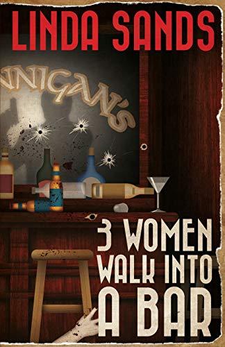 3 Women Walk into a Bar: Linda Sands