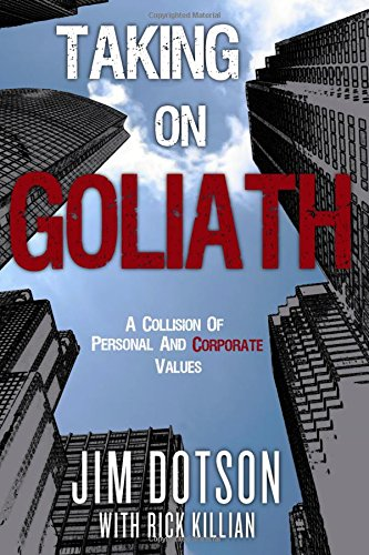 9781937498344: Taking on Goliath: Dotson vs. Pfizer - A Collision of Personal and Corporate Values