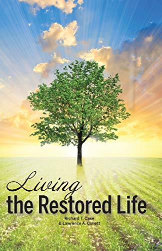 9781937498665: Living the Restored Life