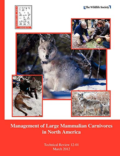 9781937504106: Management of Large Mammalian Carnivores in North America