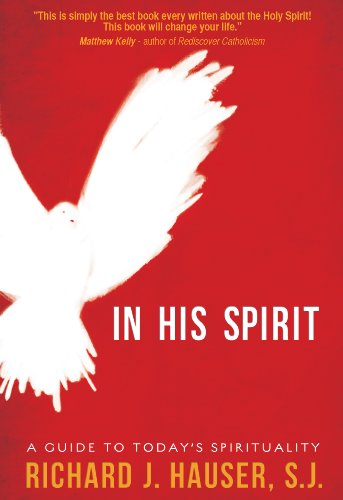 9781937509156: In His Spirit: A Guide to Today's Spirituality