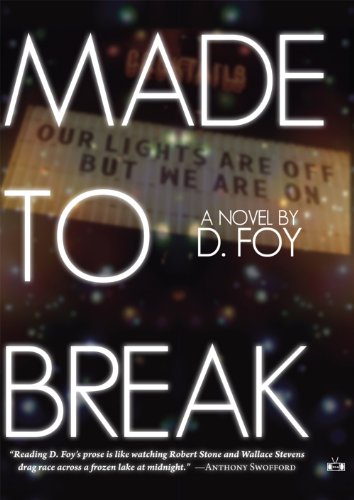 9781937512163: Made to Break