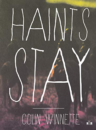 9781937512323: Haints Stay