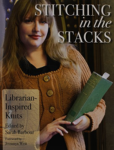 9781937513238: Stitching in the Stacks: Librarian-Inspired Knits