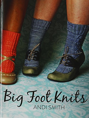 Big Foot Knits: Smith, Andi