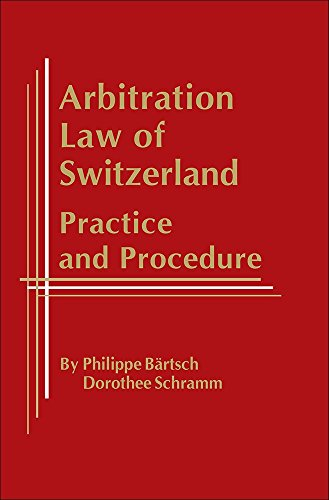 9781937518387: Arbitration Law of Switzerland: Practice & Procedure