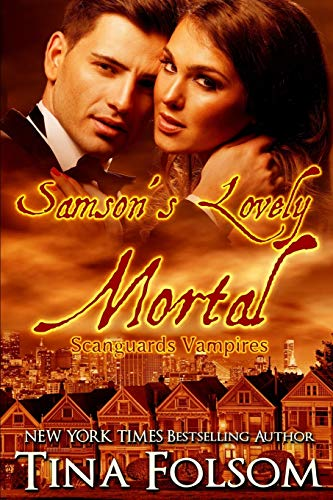 9781937519940: Samson's Lovely Mortal (Scanguards Vampires #1)