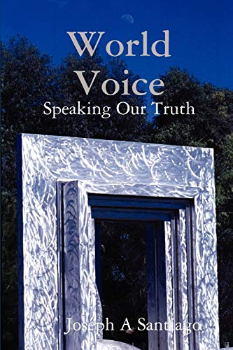 9781937526009: World Voice: Speaking Our Truth