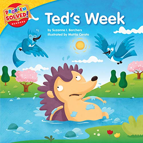 9781937529178: Ted's Week: A Lesson on Bullying (Problem Solved! Readers)