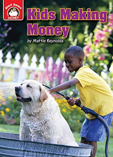 9781937529376: Kids Making Money: An Introduction to Financial Literacy (Start Smart: Money)