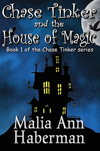9781937530266: Chase Tinker and the House of Magic